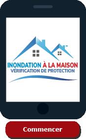 INONDATION À LA MAISON Vérification de protection