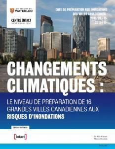 Changements climatiques : Le niveau de préparation de 16 grandes villes canadiennes aux risques d'inondation